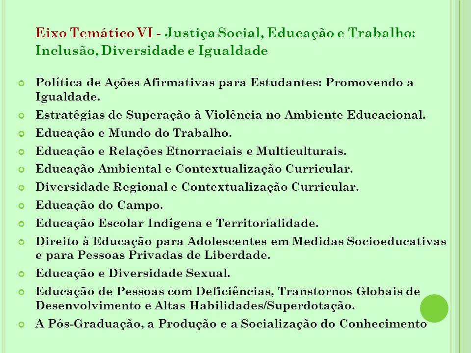 Eixo Temático VI - Justiça Social, Educação e Trabalho: Inclusão, Diversidade e Igualdade Política de Ações Afirmativas para Estudantes: Promovendo a