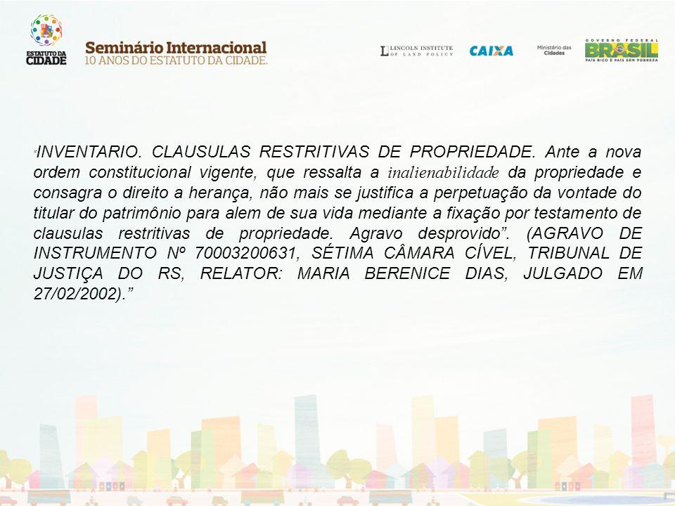 Instrumentos Intervenção urbanística Preempção Outorga onerosa do direito de construir Transferência do direito de construir Direito de superfície Operações Urbanas Consorciadas Estudo de Impacto de Vizinhança