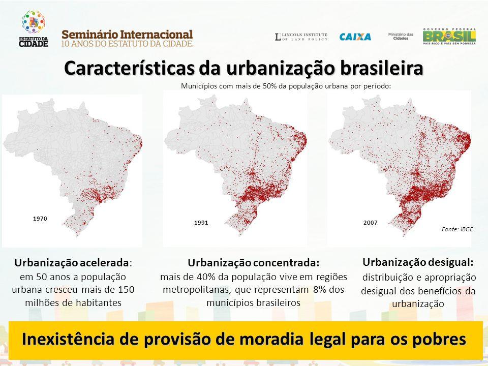 1970 19912007 Municípios com mais de 50% da população urbana por período: Fonte: IBGE Urbanização acelerada: em 50 anos a população urbana cresceu mai