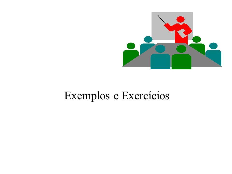 Exemplos e Exercícios