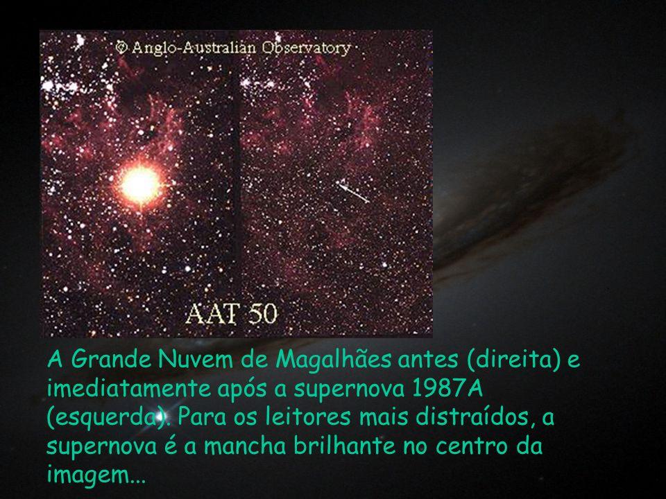 A Grande Nuvem de Magalhães antes (direita) e imediatamente após a supernova 1987A (esquerda). Para os leitores mais distraídos, a supernova é a manch