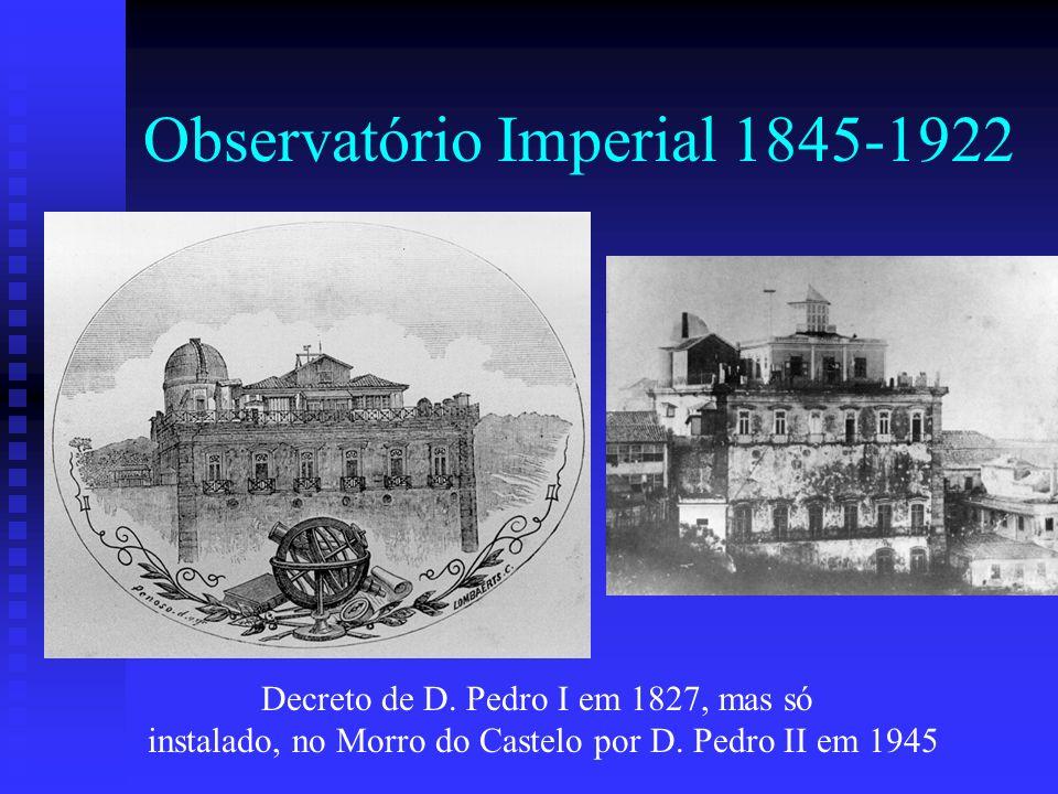 Observatório Imperial 1845-1922 Decreto de D.