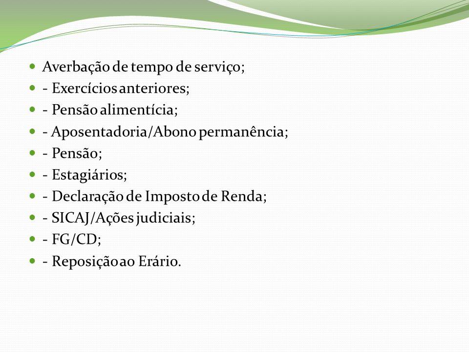 SETOR DE LOTAÇÃO E CADASTRO - Inclusão e atualização dos registros cadastrais e de ocorrências funcionais na Ficha Funcional; - Controle do sistema descentralizado de folha-ponto.(B.