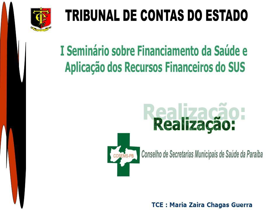TCE : Maria Zaira Chagas Guerra