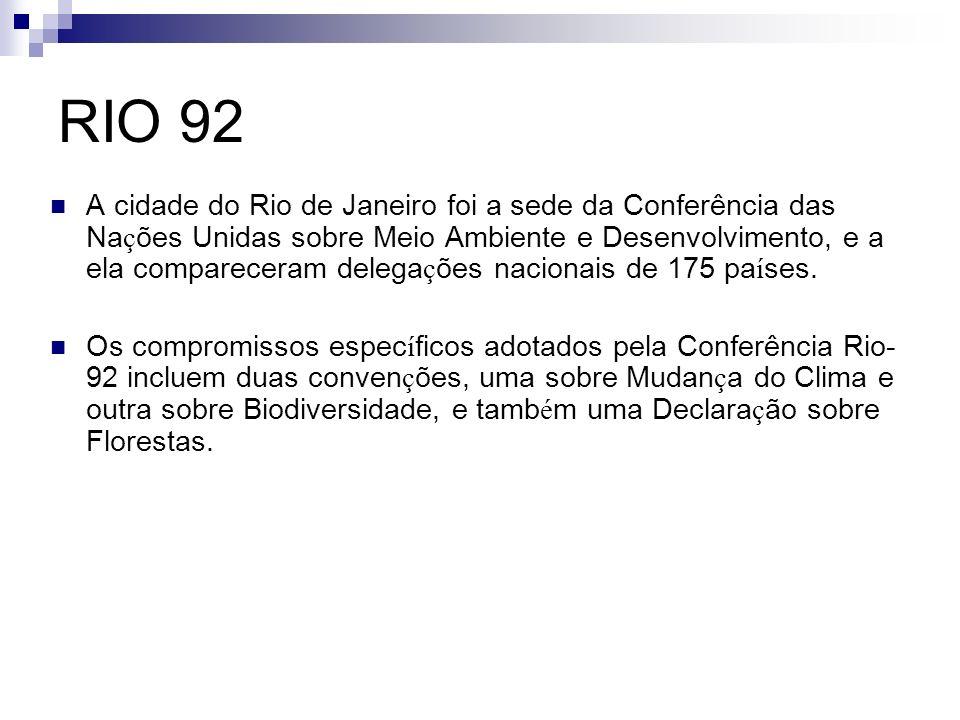 RIO 92 – Agenda 21 Agenda 21 é um programa de a ç ões para viabilizar a ado ç ão do desenvolvimento sustent á vel e ambientalmente racional em todos os pa í ses.
