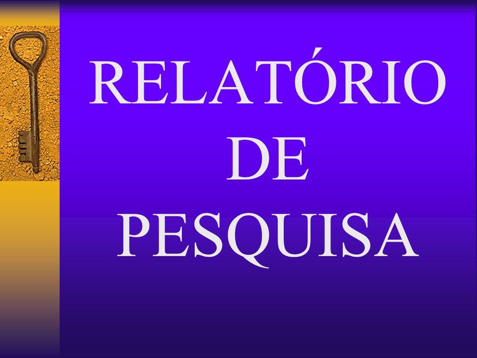 RELATÓRIO DE PESQUISA