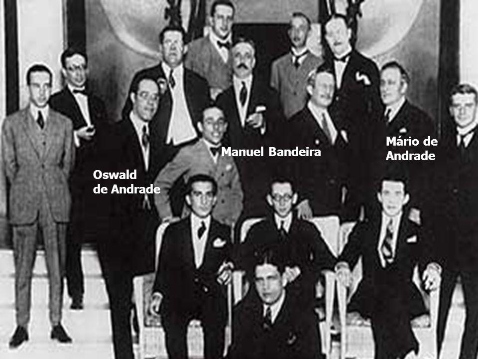 Manuel Bandeira Mário de Andrade Oswald de Andrade