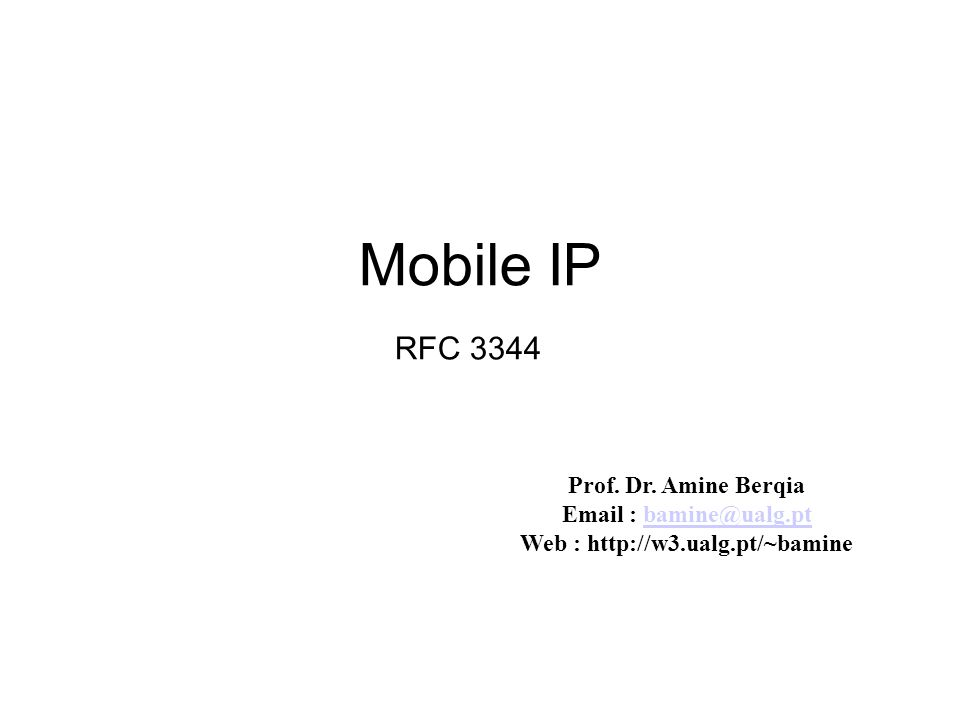 Mobile IP RFC 3344 Prof. Dr.