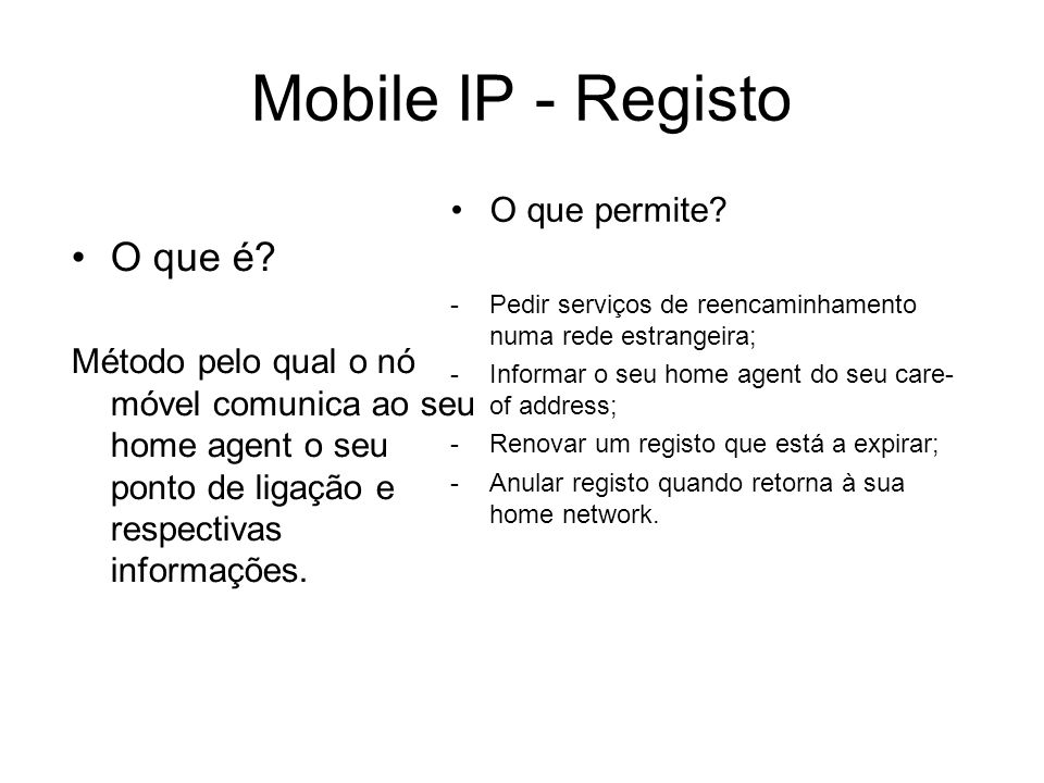 Mobile IP - Registo O que é.