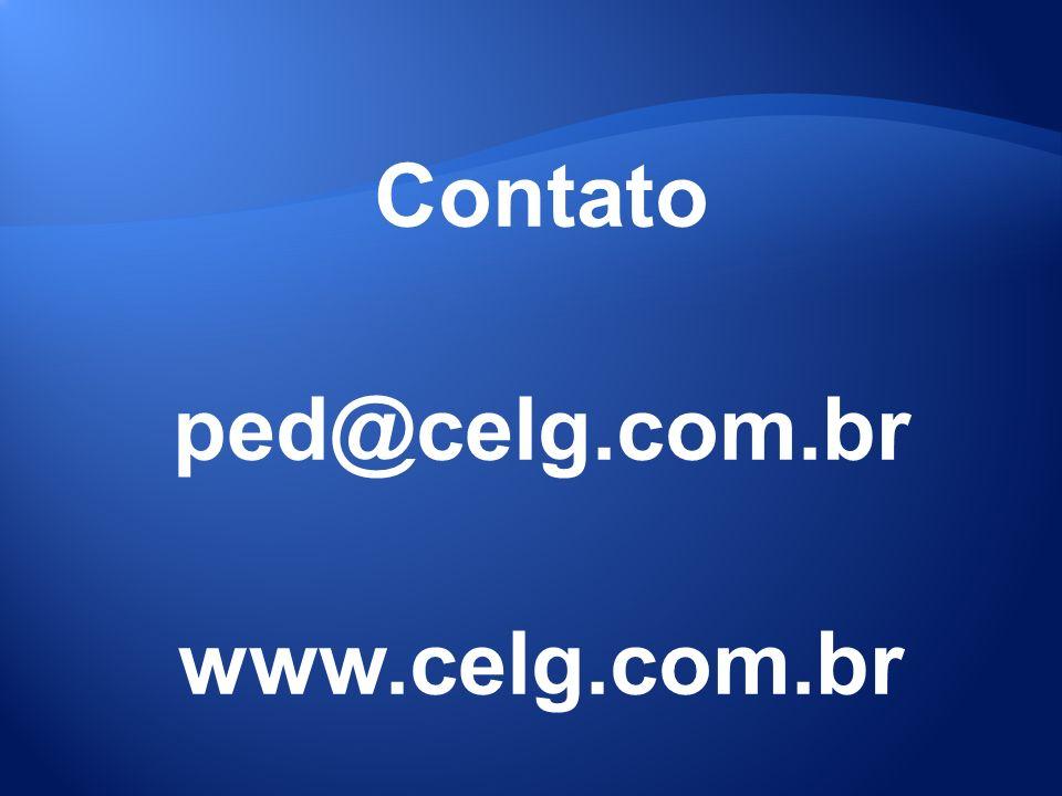 Contato ped@celg.com.br www.celg.com.br