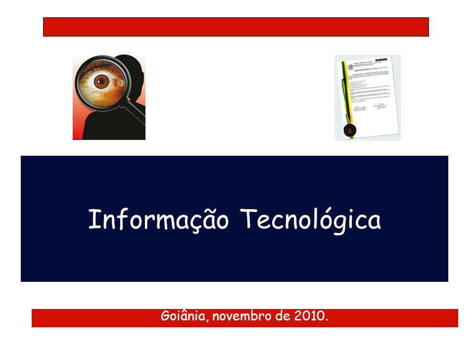 Informação Tecnológica Goiânia, novembro de 2010.