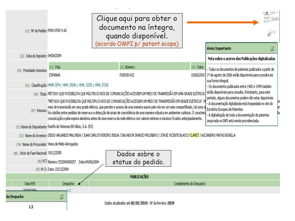 Dados sobre o status do pedido. Clique aqui para obter o documento na íntegra, quando disponível.