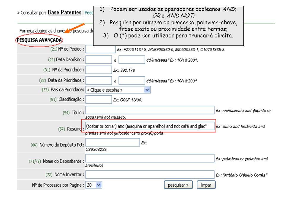 1)Podem ser usados os operadores booleanos AND; OR e AND NOT; 2)Pesquisa por número do processo, palavras-chave, frase exata ou proximidade entre termos; 3)O (*) pode ser utilizado para truncar à direita.