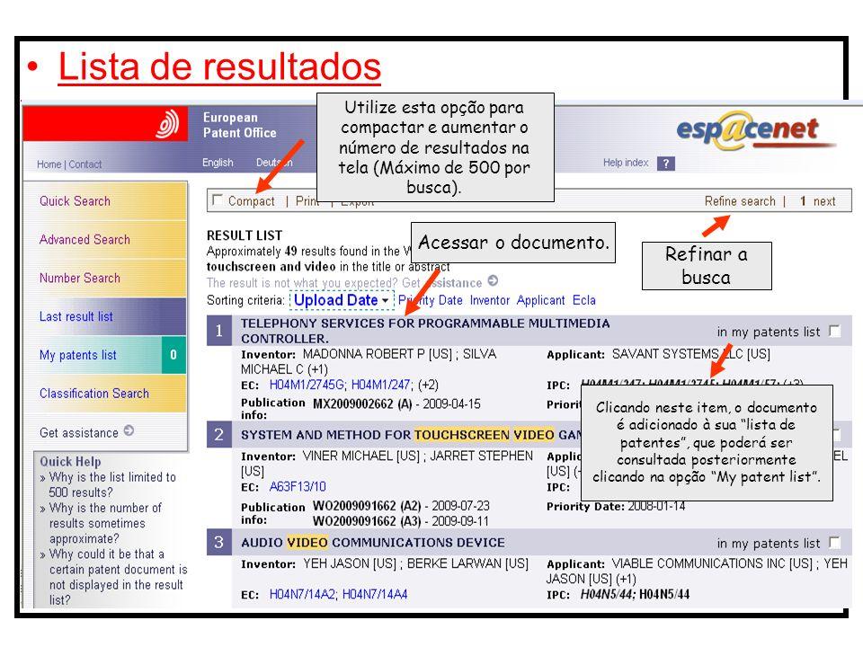 Lista de resultados Utilize esta opção para compactar e aumentar o número de resultados na tela (Máximo de 500 por busca).
