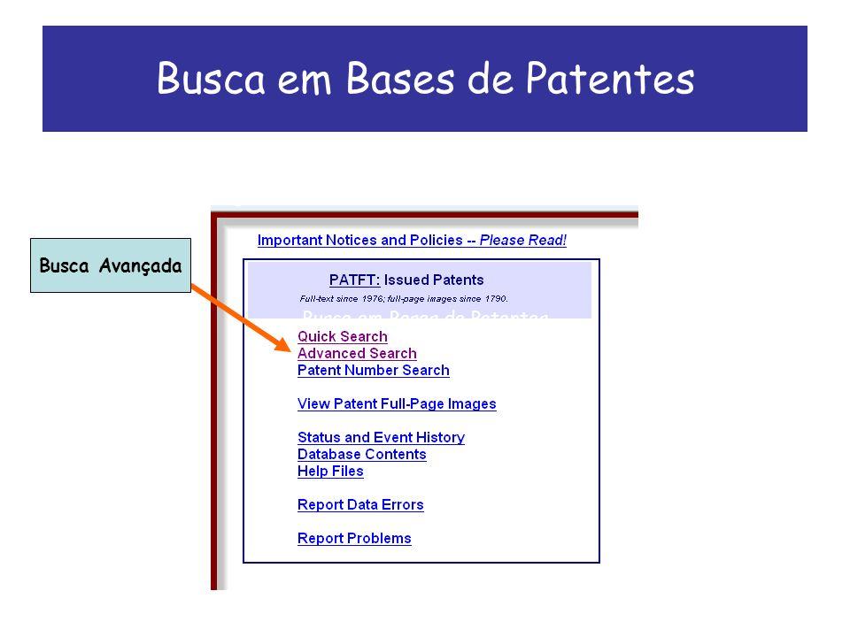 Busca em Bases de Patentes Busca Avançada