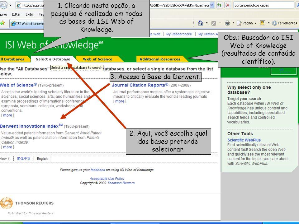 1. Clicando nesta opção, a pesquisa é realizada em todas as bases da ISI Web of Knowledge.