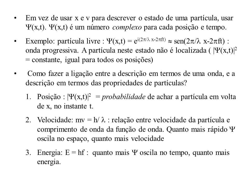 Em vez de usar x e v para descrever o estado de uma partícula, usar (x,t).