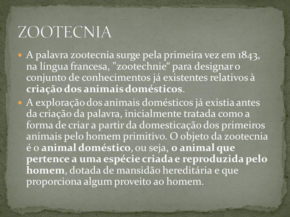 A palavra zootecnia surge pela primeira vez em 1843, na língua francesa,