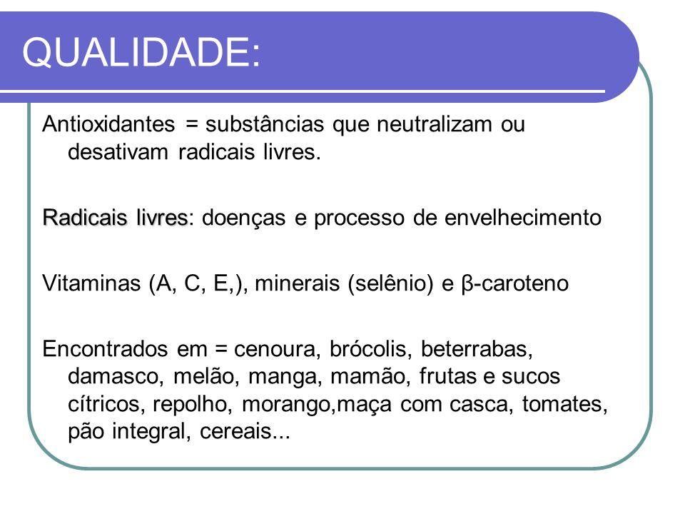 Antioxidantes = substâncias que neutralizam ou desativam radicais livres. Radicais livres Radicais livres: doenças e processo de envelhecimento Vitami