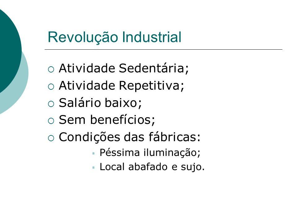 Trabalhador Conquistas...Atividade Ocupacional: Movimentos repetitivos, Cansaço postural.