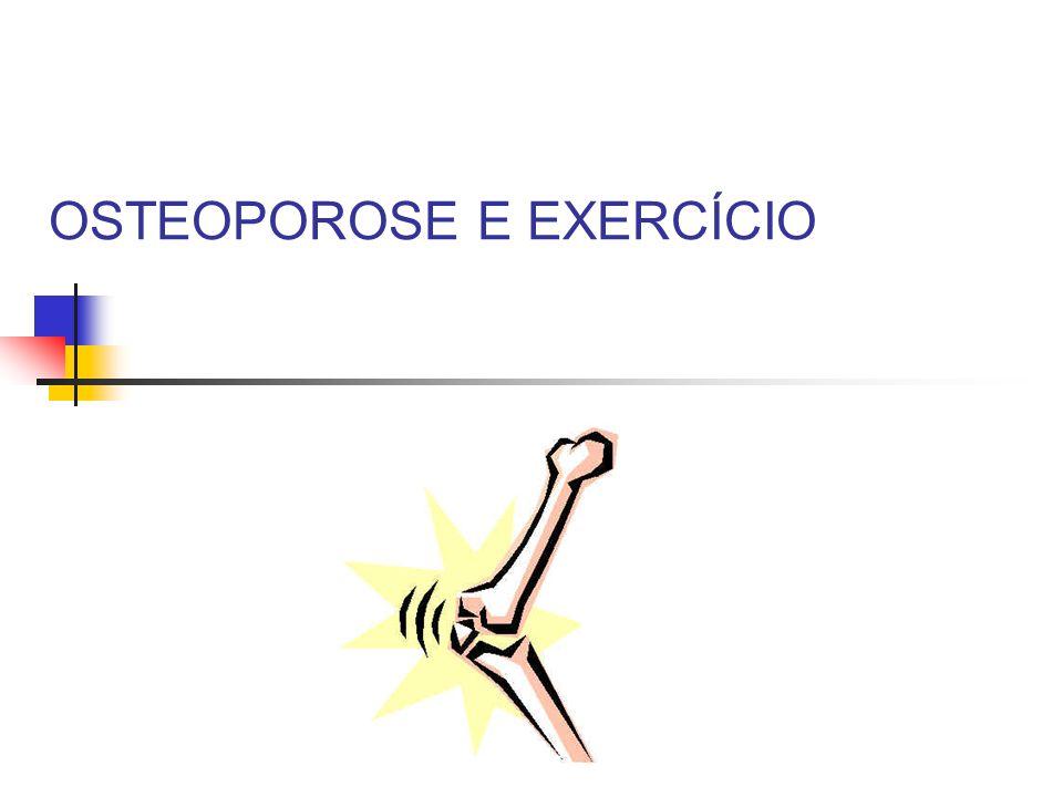 OSTEOPOROSE E EXERCÍCIO