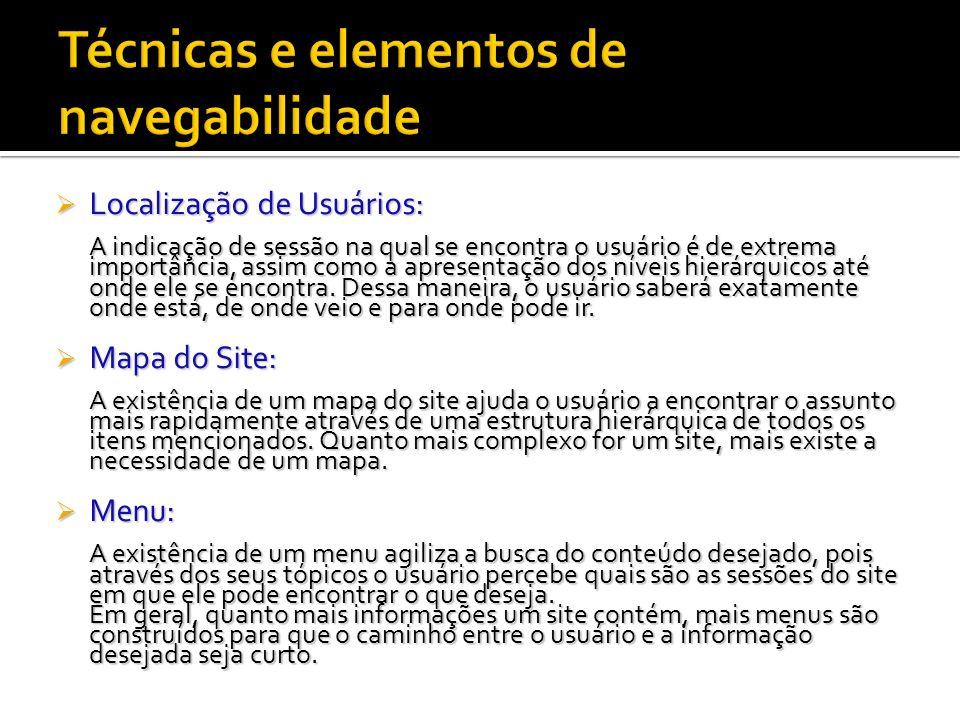 Localização de Usuários: Localização de Usuários: A indicação de sessão na qual se encontra o usuário é de extrema importância, assim como a apresenta