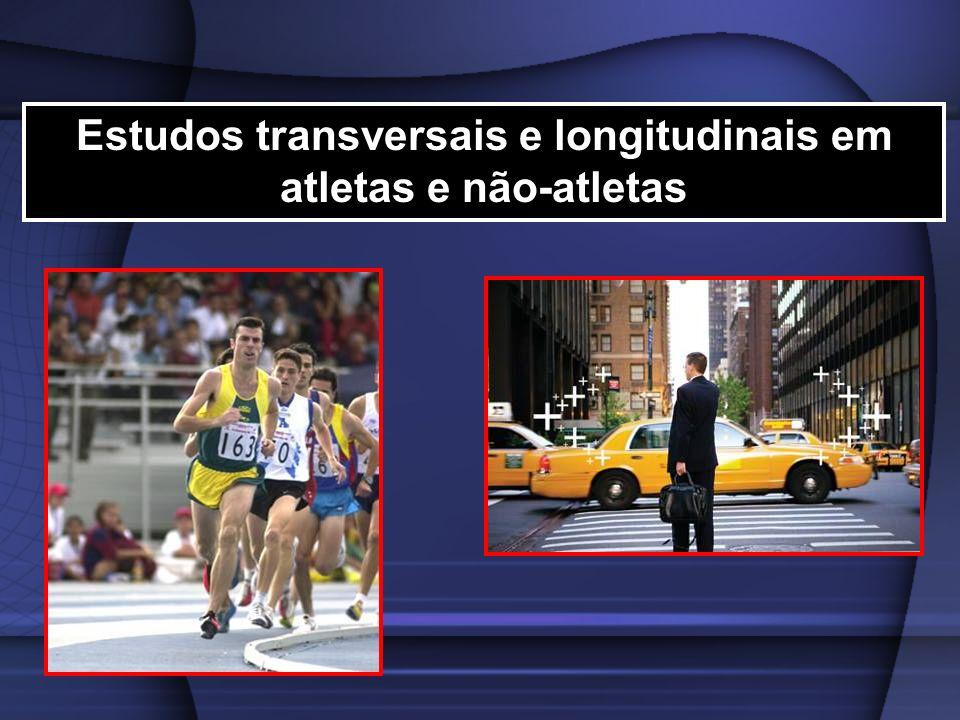 Estudos transversais e longitudinais em atletas e não-atletas