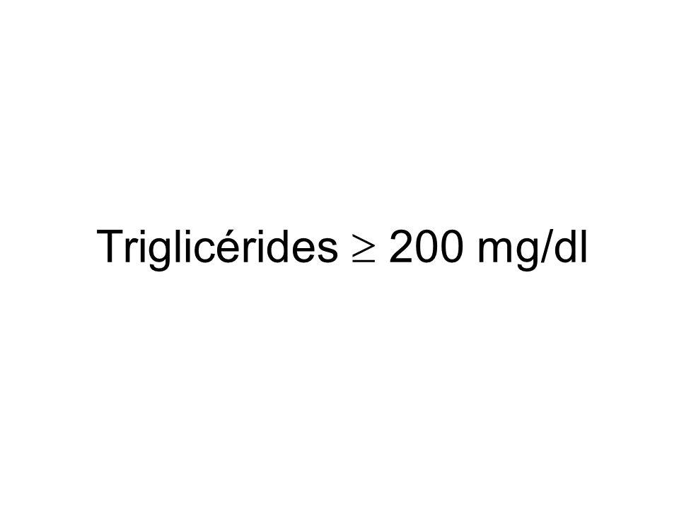 Triglicérides 200 mg/dl