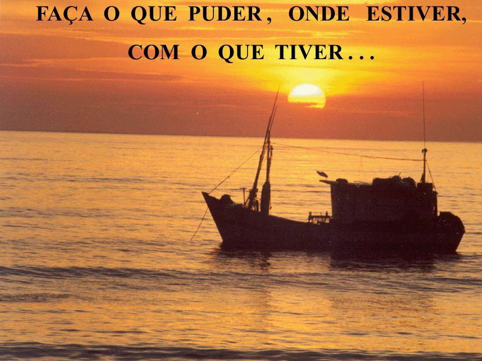 FUNASA FAÇA O QUE PUDER, ONDE ESTIVER, COM O QUE TIVER...