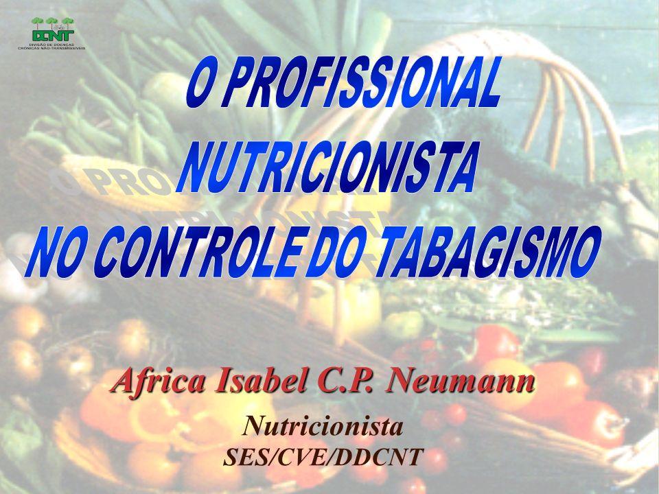 Africa Isabel C.P. Neumann Nutricionista SES/CVE/DDCNT