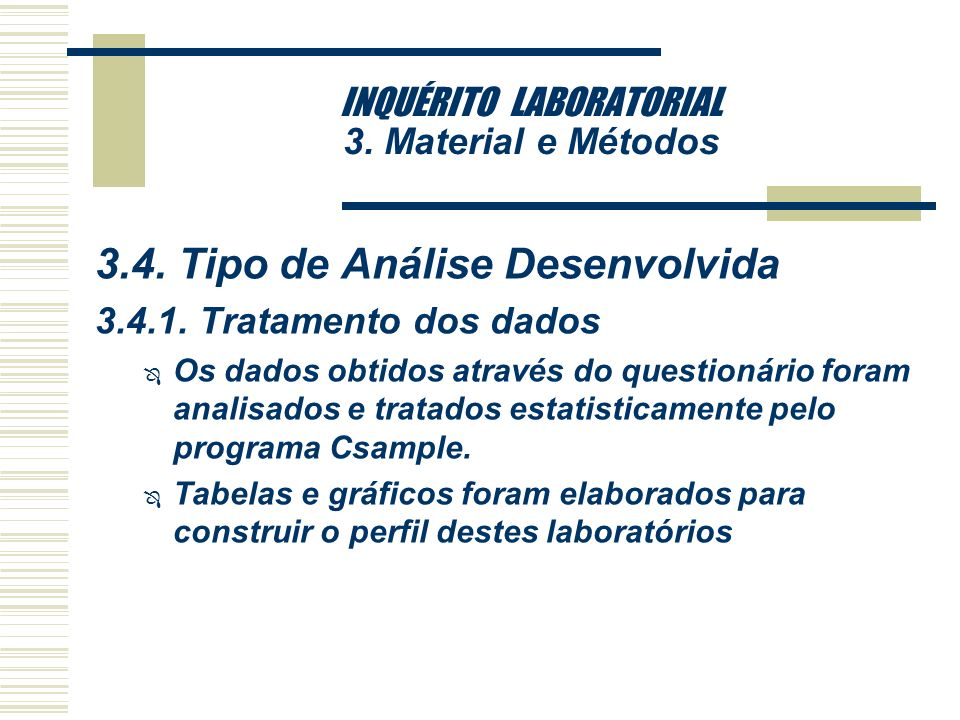 INQUÉRITO LABORATORIAL 3.Material e Métodos 3.3.