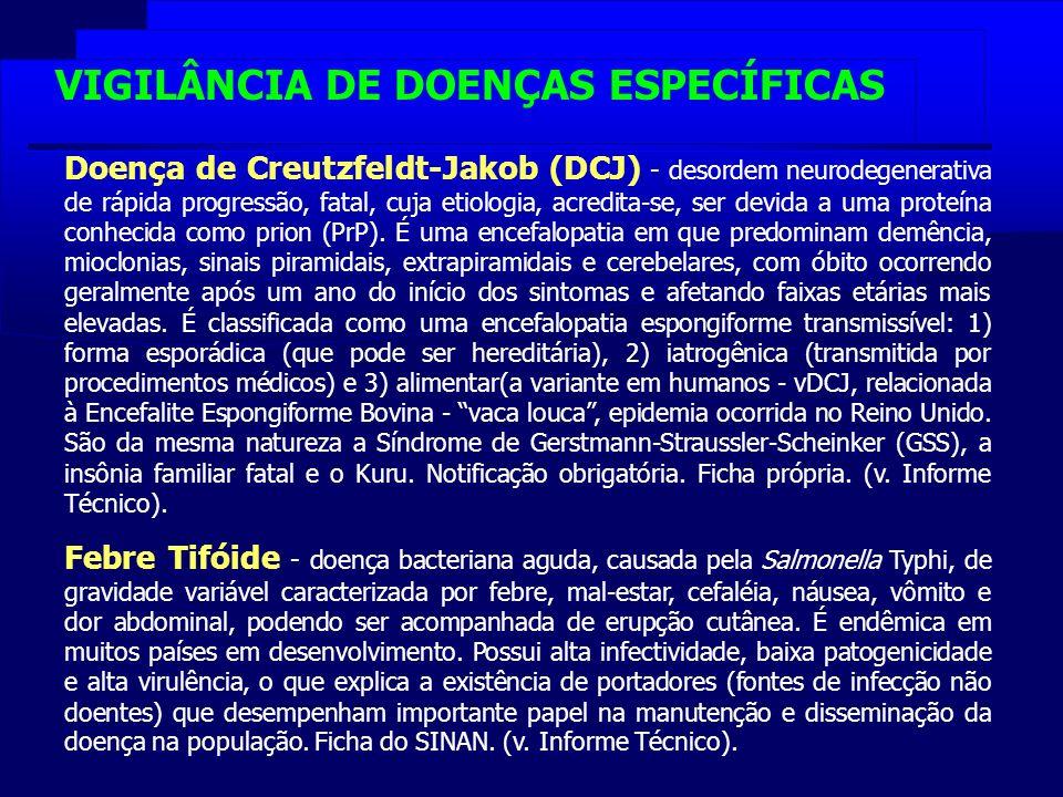 Doença de Creutzfeldt-Jakob (DCJ) - desordem neurodegenerativa de rápida progressão, fatal, cuja etiologia, acredita-se, ser devida a uma proteína con