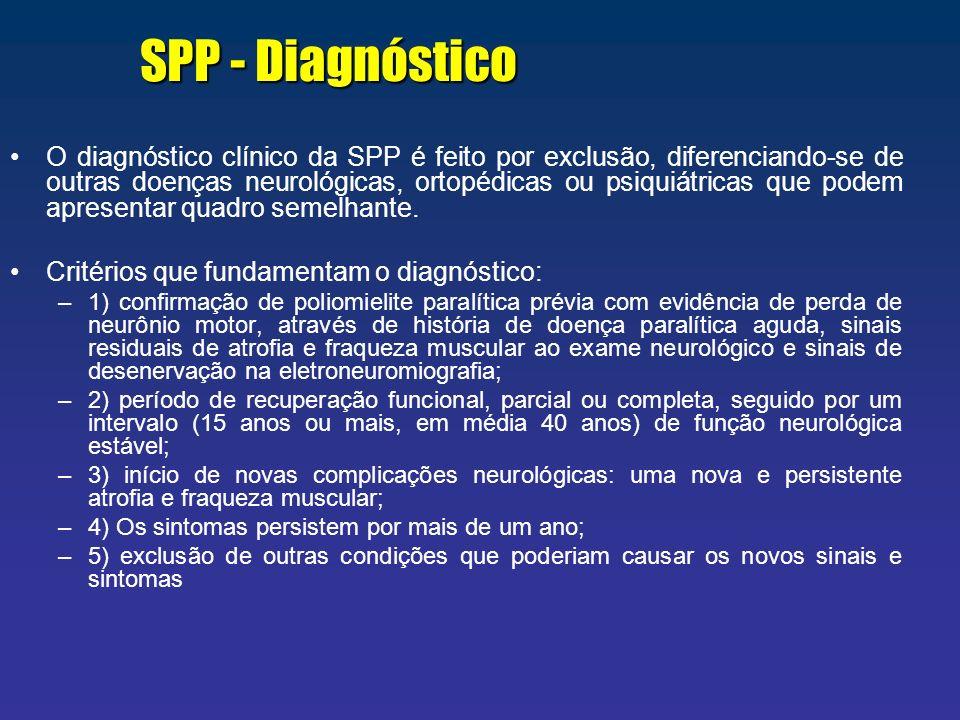 O diagnóstico clínico da SPP é feito por exclusão, diferenciando-se de outras doenças neurológicas, ortopédicas ou psiquiátricas que podem apresentar