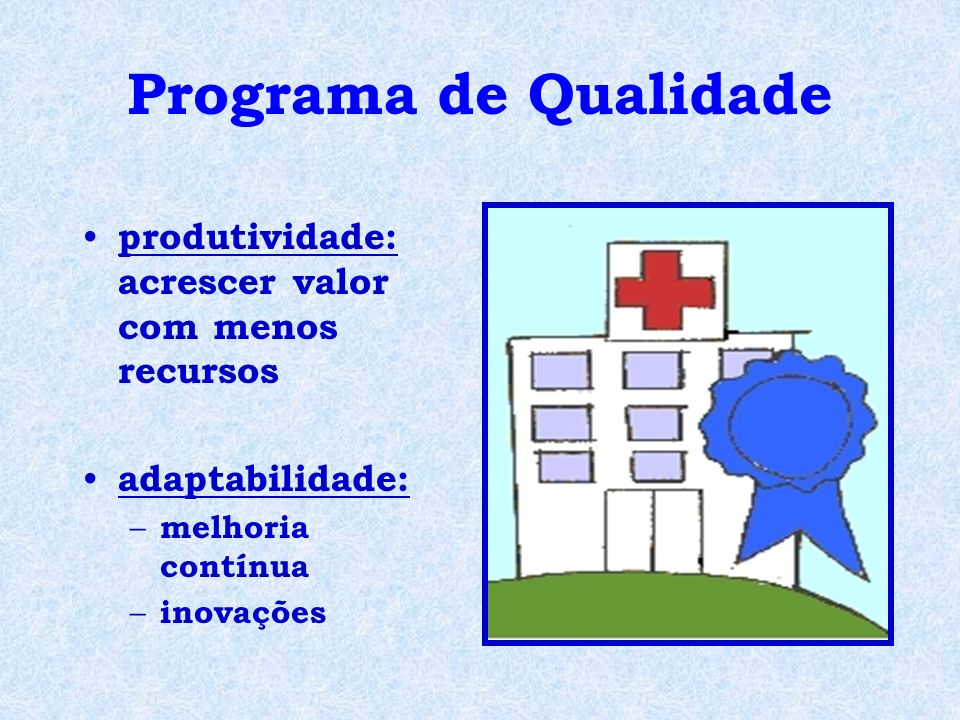 Programa de Qualidade e Controle de Infecção CCIH: – a maioria dos indicadores está ligada ao processo de atendimento A idéia não é controlar.
