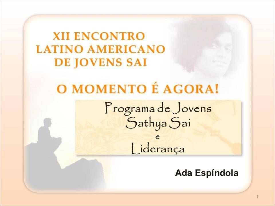 Programa de Jovens Sathya Sai e Liderança Ada Espíndola 1