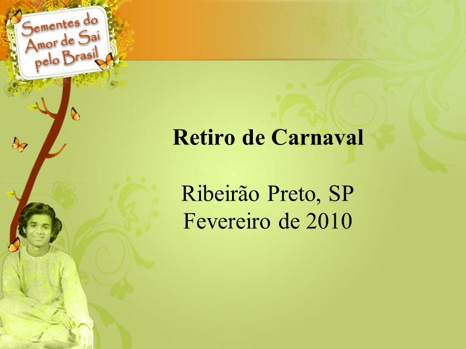Retiro de Carnaval Ribeirão Preto, SP Fevereiro de 2010