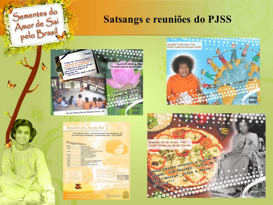 Satsangs e reuniões do PJSS