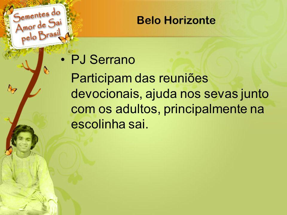 Belo Horizonte PJ Serrano Participam das reuniões devocionais, ajuda nos sevas junto com os adultos, principalmente na escolinha sai.