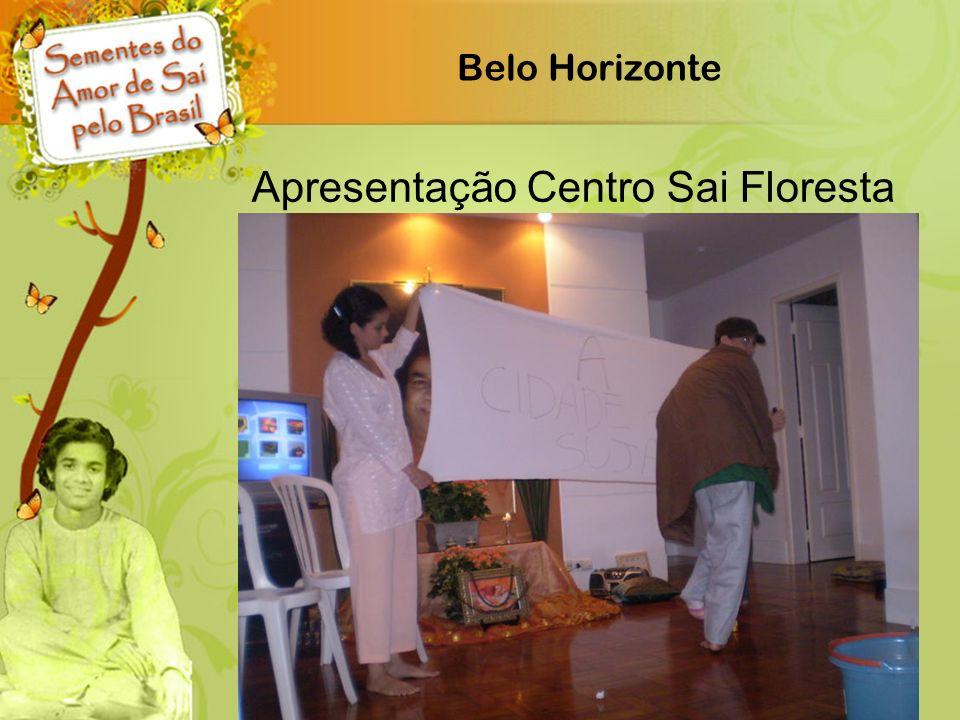 Belo Horizonte Apresentação Centro Sai Floresta