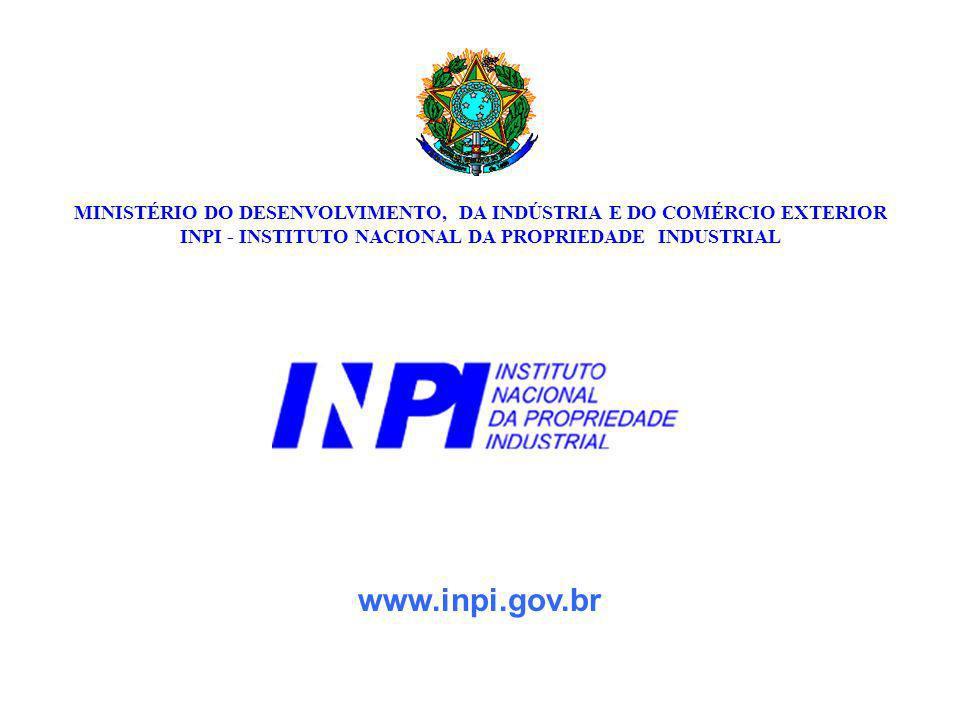 MARCAS www.inpi.gov.br MINISTÉRIO DO DESENVOLVIMENTO, DA INDÚSTRIA E DO COMÉRCIO EXTERIOR INPI - INSTITUTO NACIONAL DA PROPRIEDADE INDUSTRIAL