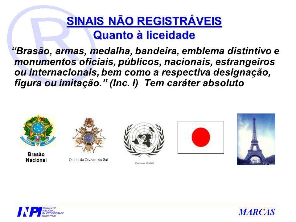 MARCAS Brasão, armas, medalha, bandeira, emblema distintivo e monumentos oficiais, públicos, nacionais, estrangeiros ou internacionais, bem como a res
