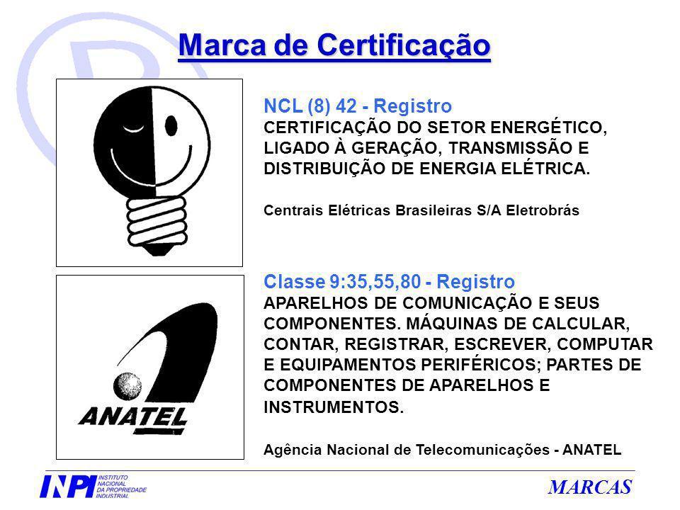 MARCAS NCL (8) 42 - Registro CERTIFICAÇÃO DO SETOR ENERGÉTICO, LIGADO À GERAÇÃO, TRANSMISSÃO E DISTRIBUIÇÃO DE ENERGIA ELÉTRICA. Centrais Elétricas Br