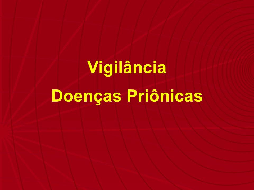 Vigilância Doenças Priônicas