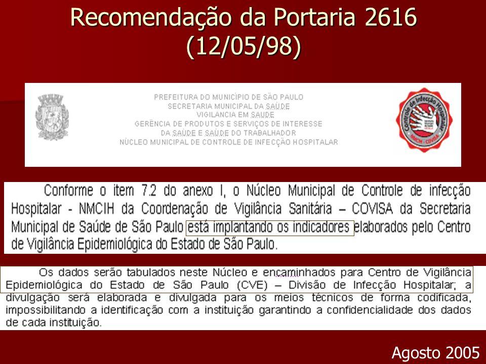 Recomendação da Portaria 2616 (12/05/98) Agosto 2005