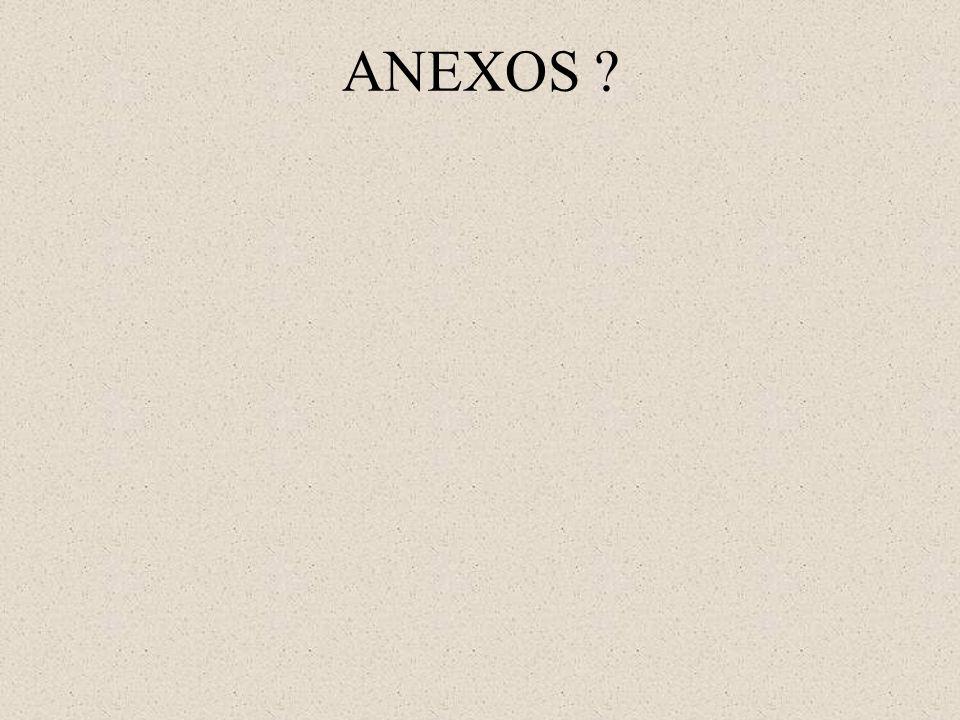 ANEXOS ?