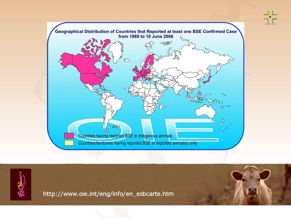 Encefalopatia Espongiforme Transmissível EET http://www.oie.int/eng/info/en_esbcarte.htm