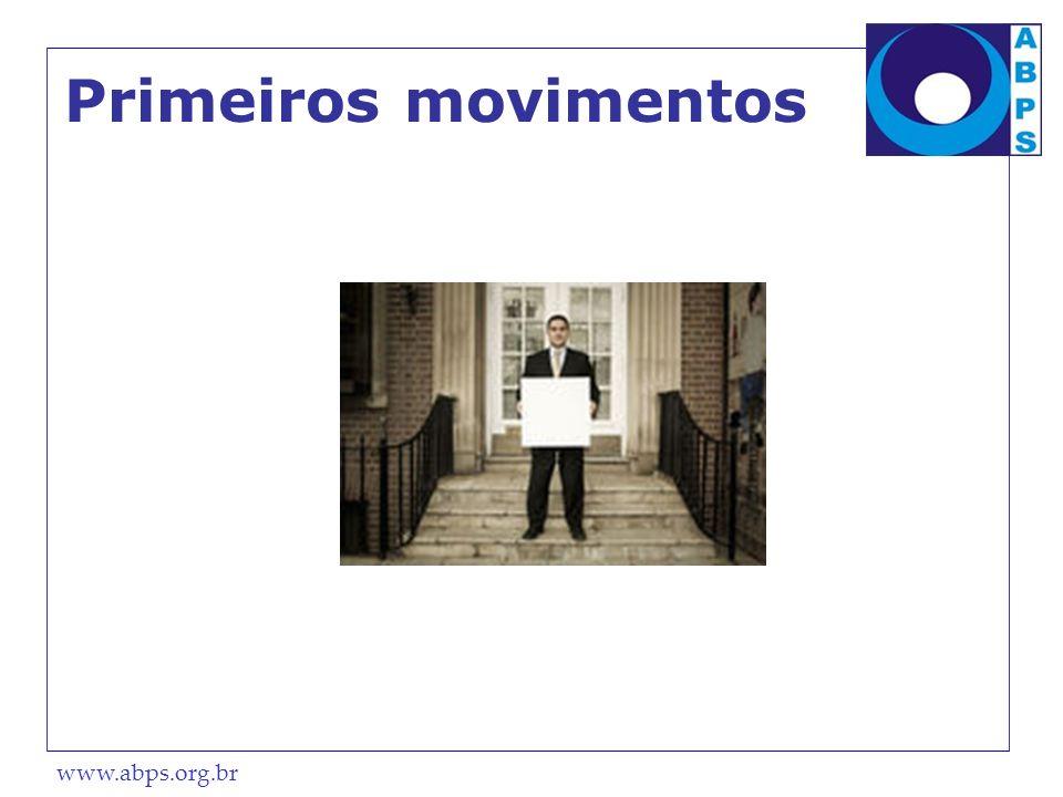 www.abps.org.br Primeiros movimentos