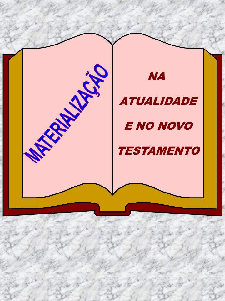 NA ATUALIDADE E NO NOVO TESTAMENTO