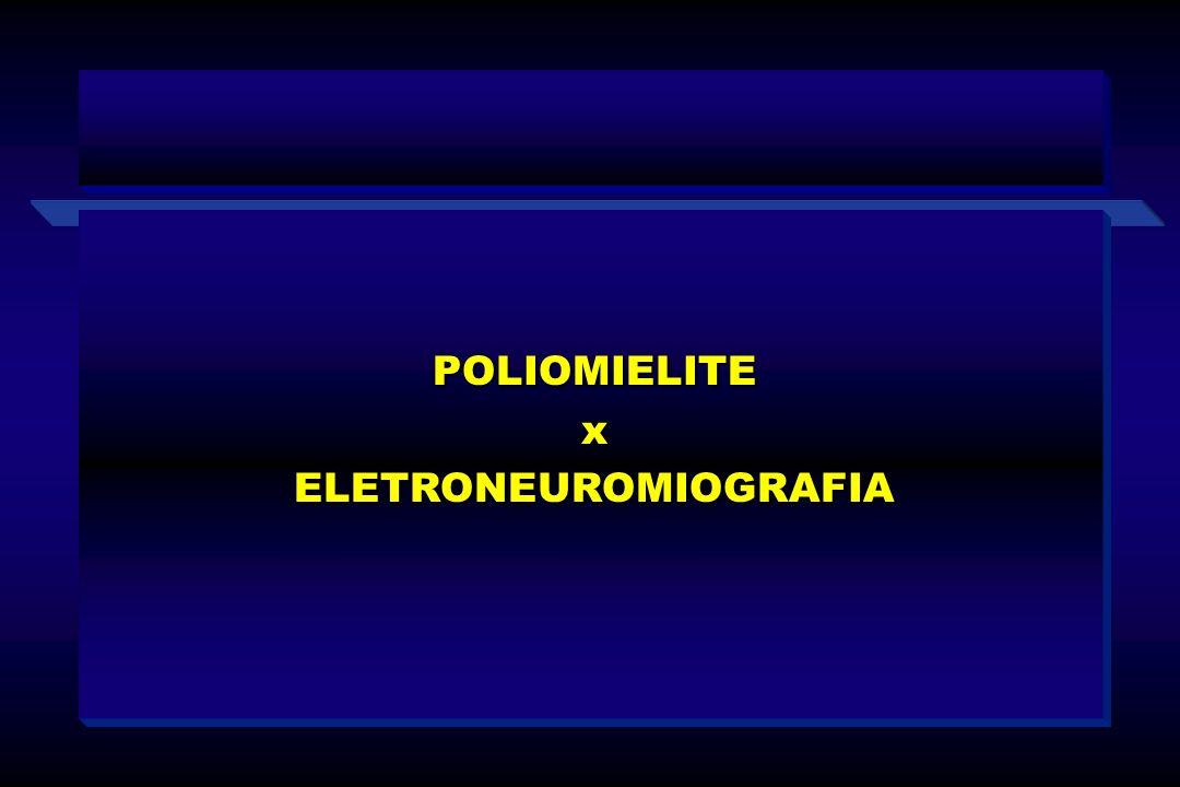 POLIOMIELITExELETRONEUROMIOGRAFIA