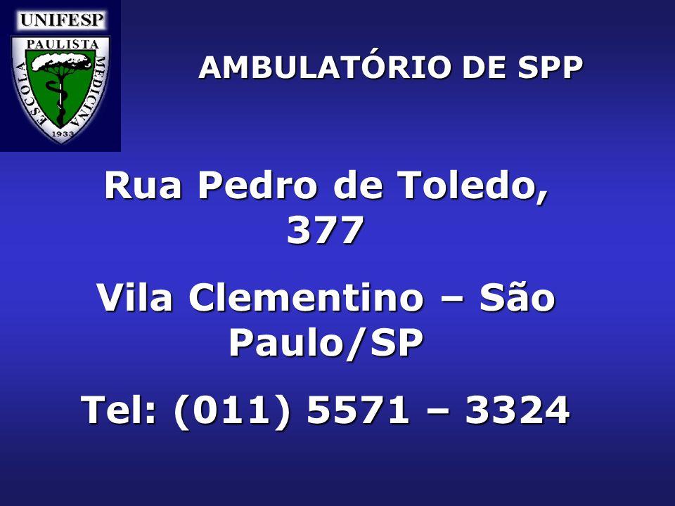 AMBULATÓRIO DE SPP Rua Pedro de Toledo, 377 Vila Clementino – São Paulo/SP Tel: (011) 5571 – 3324